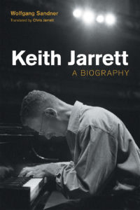 Keith Jarrett: A biography